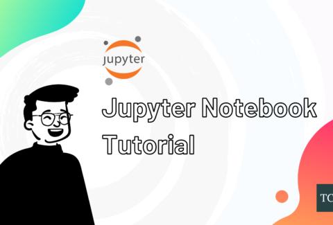 Jupyter Notebook Tutorial